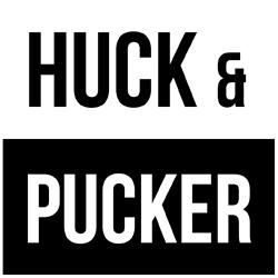 Huck & Pucker