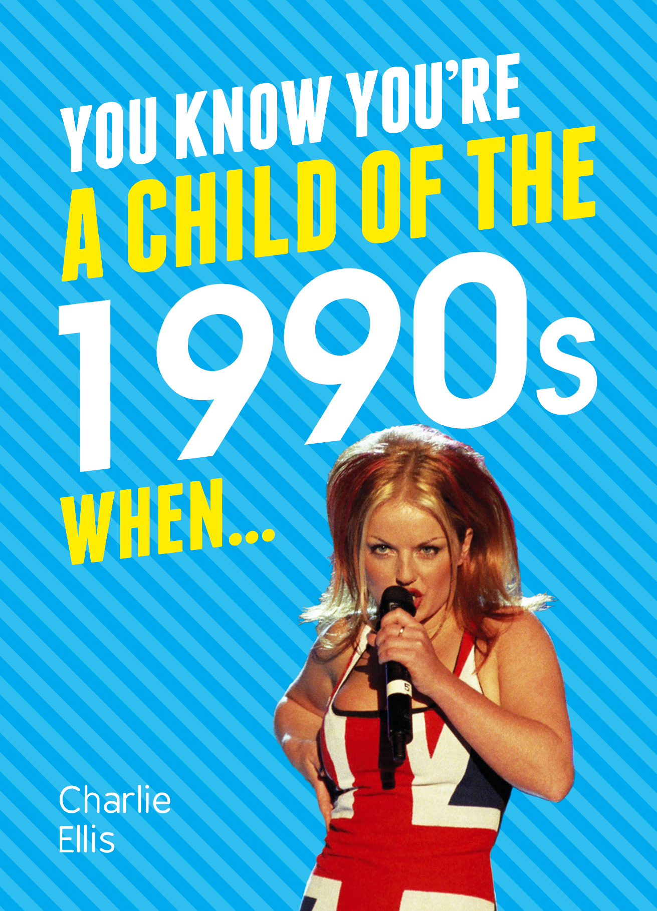 You Know You're a Child of the 1990s When…