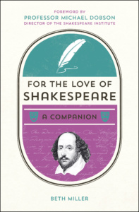 For the Love of Shakespeare