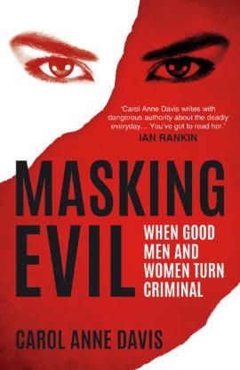 Masking Evil