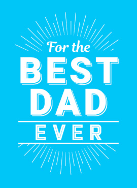 For the Best Dad Ever
