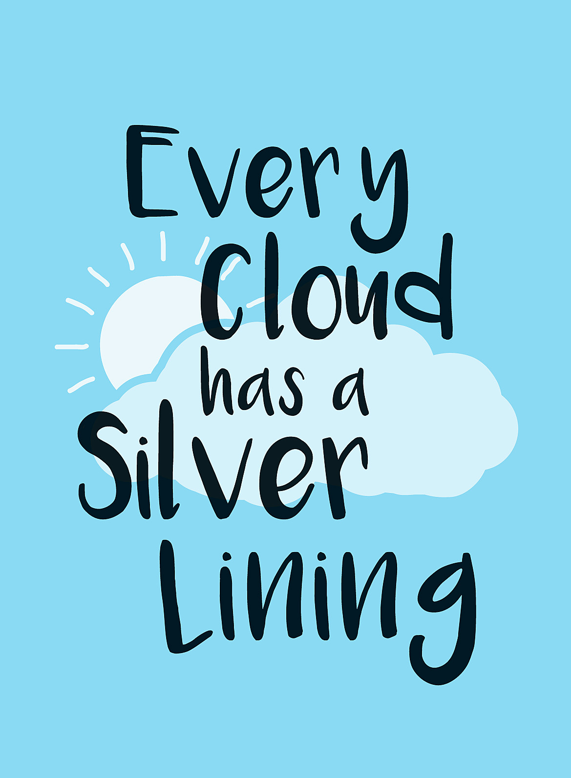 Every Cloud Has a Silver Lining free essay sample - New