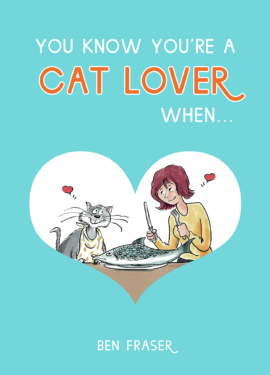 You Know You're a Cat Lover When…