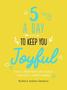 Five-a-Day to Keep You Joyful