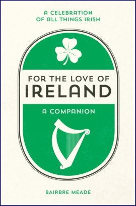 For the Love of Ireland