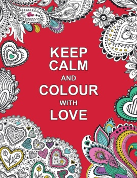 Keep Calm and Colour with Love