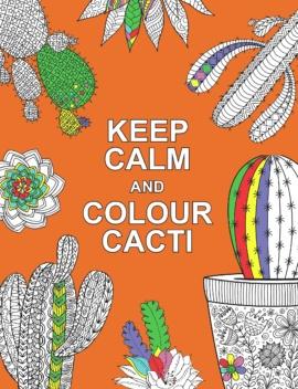 Keep Calm and Colour Cacti