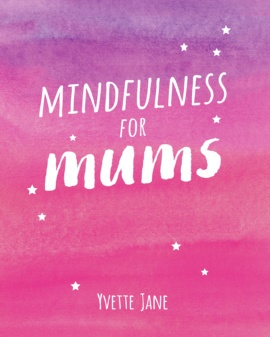 Mindfulness for Mums
