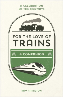 For the Love of Trains