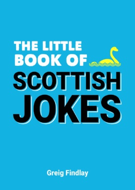 The Little Book of Scottish Jokes
