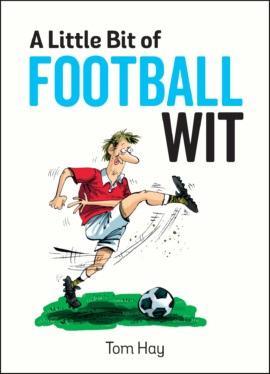 A Little Bit of Football Wit