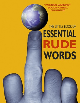 The Little Book of Essential Rude Words
