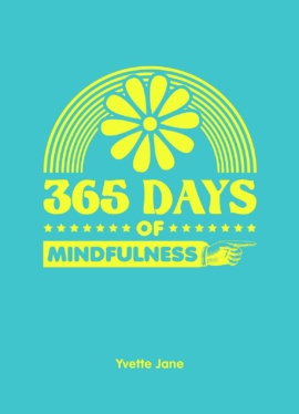 365 Days of Mindfulness
