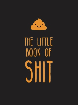 The Little Book of Shit