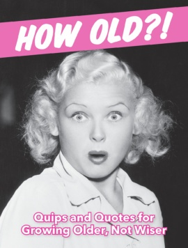 How Old?! (for women)