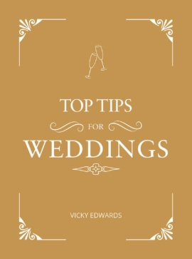 Top Tips for Weddings