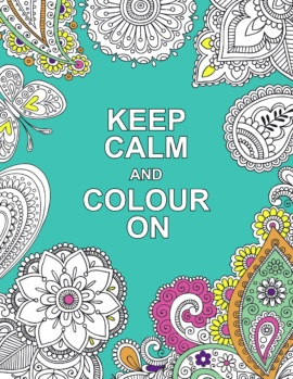 Keep Calm and Colour On