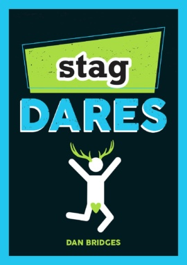 Stag Dares