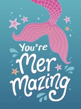 You're Mermazing