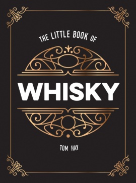 The Little Book of Whisky