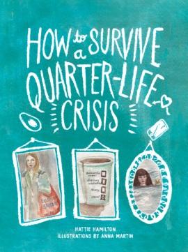How to Survive a Quarter-Life Crisis