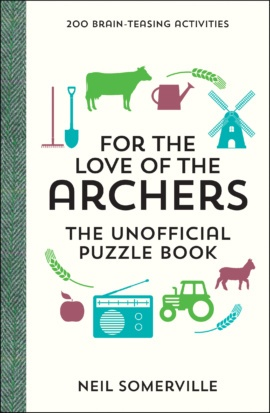 For the Love of The Archers – The Unofficial Puzzle Book