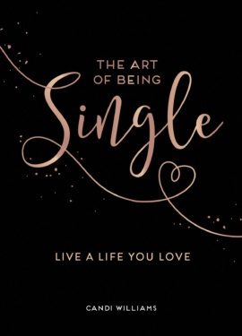 The Art of Being Single