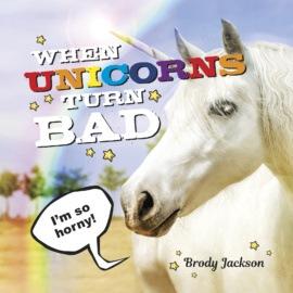 When Unicorns Turn Bad