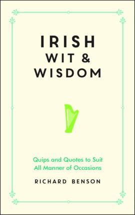 Irish Wit and Wisdom