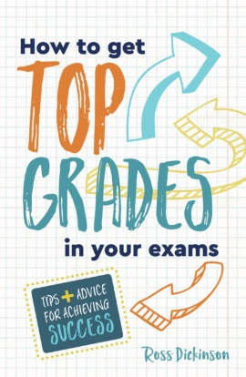 How to Get Top Grades in Your Exams