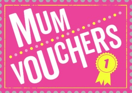 Mum Vouchers