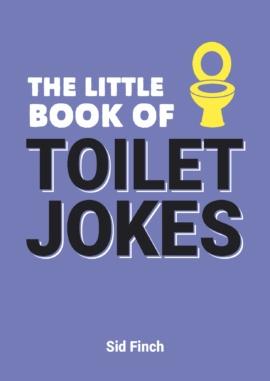 The Little Book of Toilet Jokes