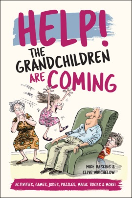 Help! The Grandchildren are Coming