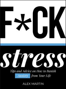 F*ck Stress