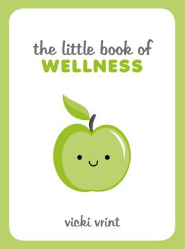 The Little Book of Wellness