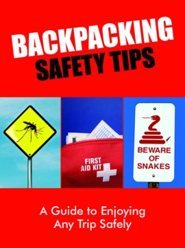 Backpacking Safety Tips