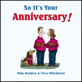 So It's Your Anniversary