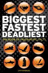 Biggest, Fastest, Deadliest