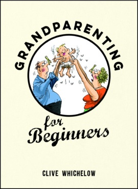 Grandparenting for Beginners