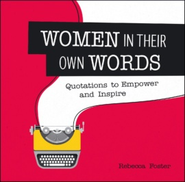 Women in Their Own Words