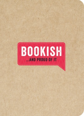 Bookish… And Proud of It