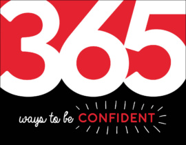 365 Ways to Be Confident