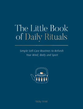 The Little Book of Daily Rituals