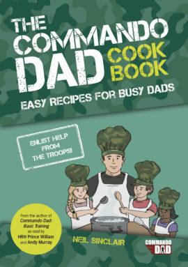 The Commando Dad Cookbook
