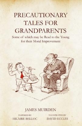 Precautionary Tales For Grandparents