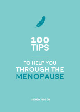 100 Tips to Help You Through the Menopause