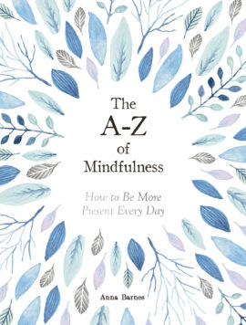 The A-Z of Mindfulness