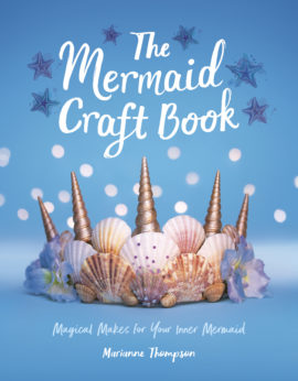 The Mermaid Craft Book