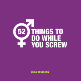 52 Things to Do While You Screw (in Self-Isolation)