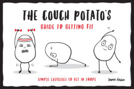 The Couch Potato's Guide to Staying Fit While You Self-Isolate